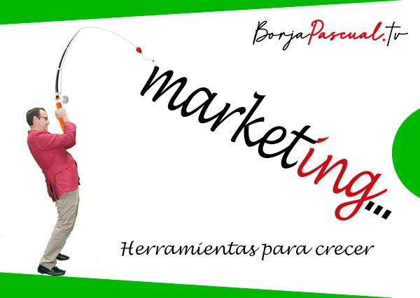 Marketing, herramientas para crecer con Borja Pascual