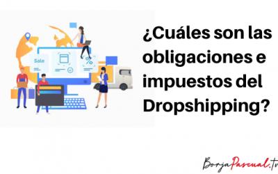 La fiscalidad y obligaciones del dropshipping