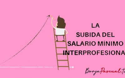 La subida del Salario Mínimo Interprofesional