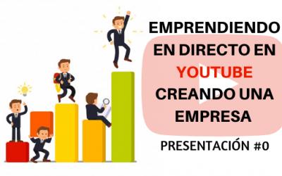 Emprendiendo en directo – Presentación del proyecto