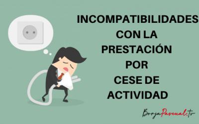 Incompatibilidades con la prestación por cese de actividad