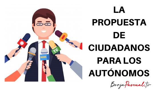 La propuesta de Ciudadanos para los autónomos