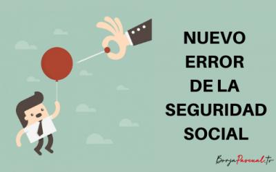 Nuevo error en la Seguridad Social