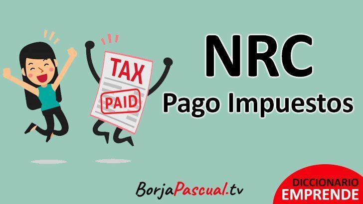 NRC, pago impuestos