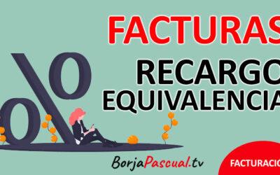Facturas con RECARGO DE EQUIVALENCIA